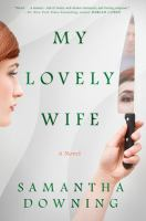 Cover image for My lovely wife : a novel