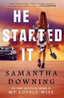 Cover image for He started it : a novel