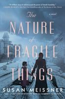 Cover image for The nature of fragile things : a novel