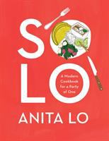 Cover image for Solo : a modern cookbook for a party of one