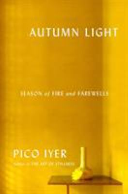 Cover image for Autumn light : season of fire and farewells