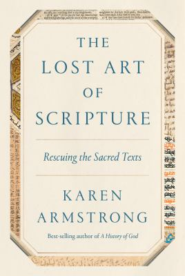 Cover image for The lost art of Scripture : rescuing the sacred texts