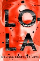 Cover image for Lola : a novel