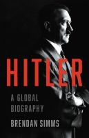 Cover image for Hitler : a global biography