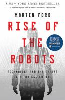 Cover image for Rise of the robots : technology and the threat of a jobless future