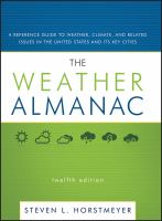 Cover image for The weather almanac : a reference guide to weather, climate, and related issues in the United States and its key cities