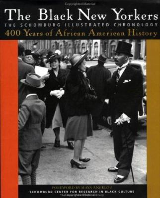 Cover image for The Black New Yorkers : the Schomburg illustrated chronology