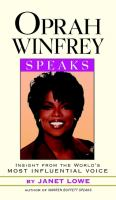 Cover image for Oprah Winfrey speaks : insight from the world's most influential voice