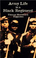 Cover image for Army life in a Black regiment
