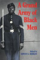 Cover image for A Grand army of Black men : letters from African-American soldiers in the Union Army, 1861-1865