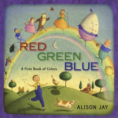 Cover image for Red green blue : a first book of colors