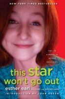 Cover image for This star won't go out : the life and words of Esther Grace Earl