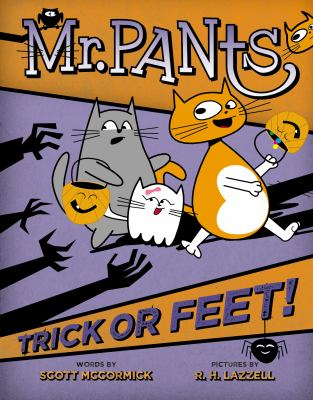 Cover image for Mr. Pants : trick or feet!