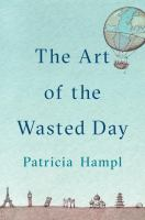 Cover image for The art of the wasted day