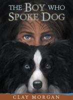 Cover image for The boy who spoke dog