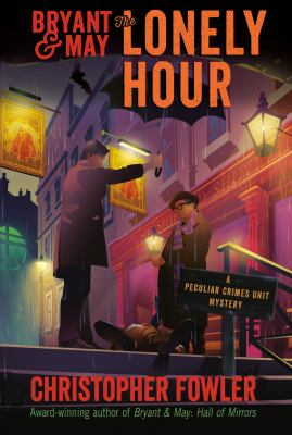 Cover image for Bryant & May : the lonely hour