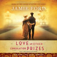 Cover image for Love and other consolation prizes