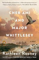 Cover image for Cher Ami and Major Whittlesey : a novel