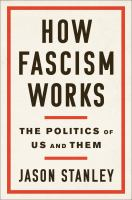 Cover image for How fascism works : the politics of us and them