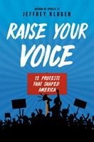 Cover image for Raise your voice : 12 protests that shaped America