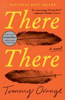 Cover image for There there : a novel