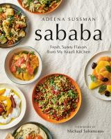 Cover image for Sababa : fresh, sunny flavors from my Israeli kitchen