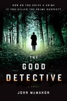 Cover image for The good detective : a novel