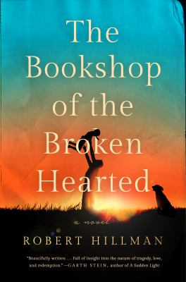 Cover image for The bookshop of the broken hearted : a novel
