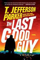 Cover image for The last good guy : a novel