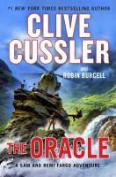 Cover image for The oracle : a Sam and Remi Fargo adventure