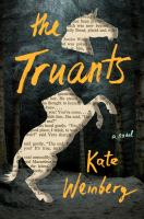 Cover image for The truants : a novel