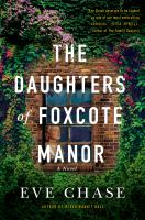 Cover image for The daughters of Foxcote Manor