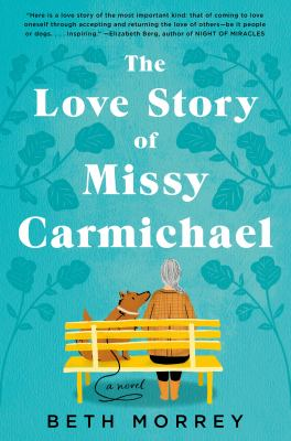 Cover image for The love story of Missy Carmichael : a novel