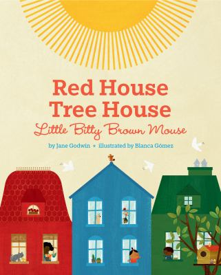 Cover image for Red house, tree house, little bitty brown mouse