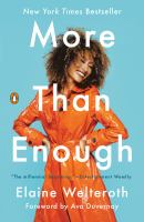 Cover image for More than enough : claiming space for who you are (no matter what they say)