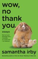 Cover image for Wow, no thank you. : essays