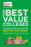 Cover image for The best value colleges : 75 schools that give you the most for your money