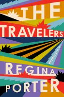 Cover image for The travelers : a novel