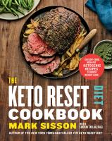 Cover image for The keto reset diet cookbook : 150 low-carb, high-fat ketogenic recipes to boost weight loss