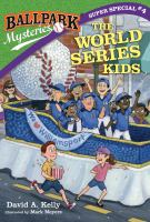 Cover image for The World Series kids
