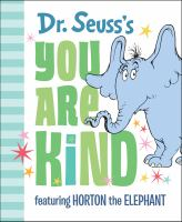 Cover image for Dr. Seuss's You are kind
