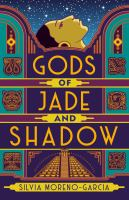 Cover image for Gods of jade and shadow