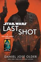 Cover image for Star Wars. Last shot
