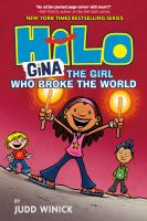 Cover image for Hilo. Book 7, Gina, the girl who broke the world