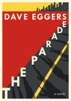 Cover image for The parade : a novel