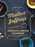 Cover image for Madhur Jaffrey's instantly Indian cookbook