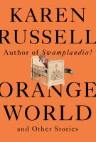 Cover image for Orange world and other stories