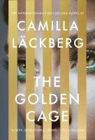 Cover image for THE GOLDEN CAGE:  A NOVEL