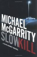 Cover image for Slow kill : a Kevin Kerney novel