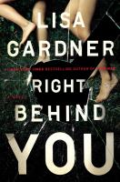Cover image for Right behind you : a novel